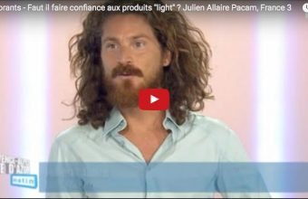 Faut-il faire confiance aux produits lights ? Chronique vidéo de Julien Allaire, naturopathe et iridologue à Marseille